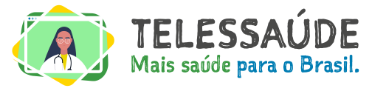 Telessaúde | Mais saúde para o Brasil